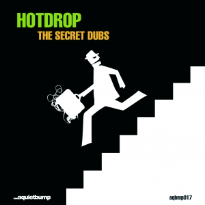 Aquietbump / HOTDROP / The secret dubs
