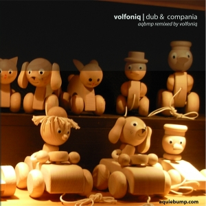 Aquietbump / Volfoniq / Dub & Compania