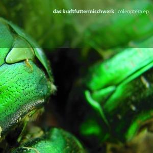 Aquietbump / Das Kraftfuttermischwerk / Coleoptera