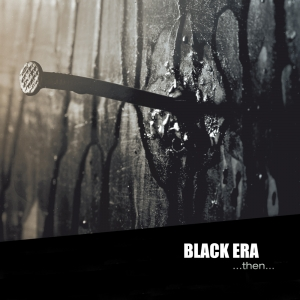 Aquietbump / Black Era / Then
