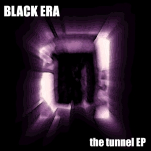 Aquietbump / Black Era / The tunnel