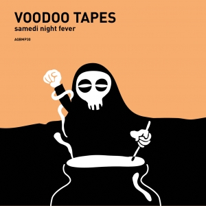 Aquietbump / VOODOO TAPES / Samedi night fever